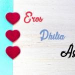 3 Tipos de Amor: Eros, Ágape y Philia